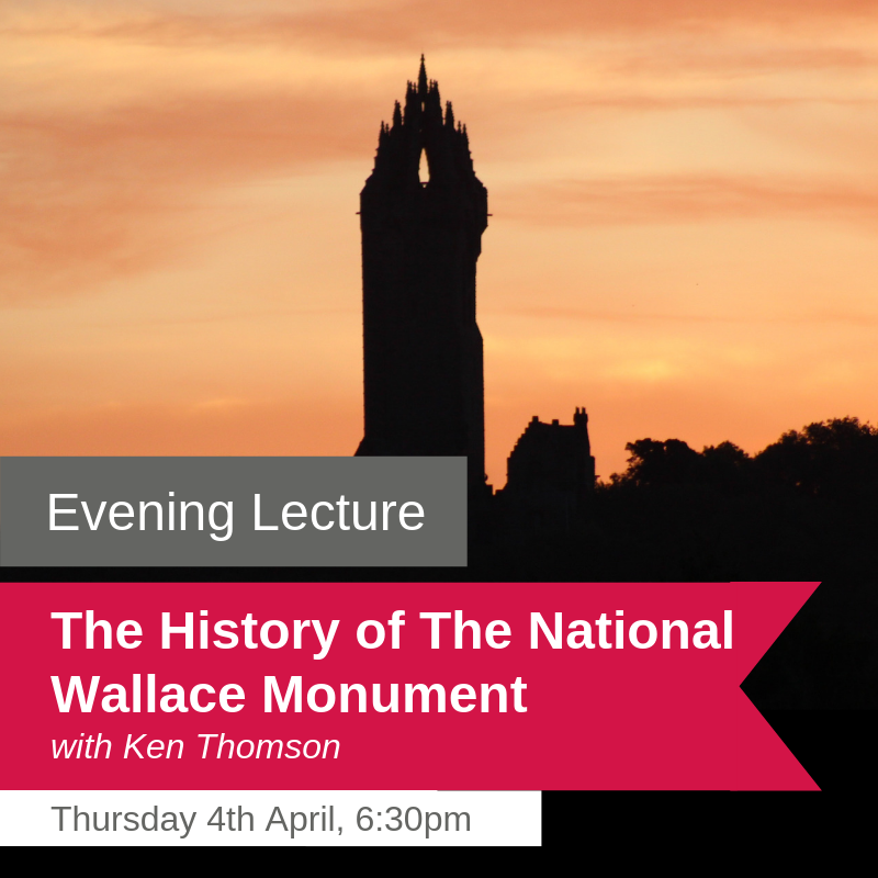 The History of The National Wallace Monument - Evening Lecture
